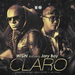 Wisin Ft. Jory – Claro (Prod. By Chris Jeday Y Hyde El Verdadero Quimico)