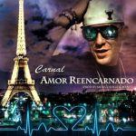 Cover: Carnal – Amor Reencarnado (Prod. By Musicologo & Menes)