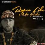 MC Ceja – Rapeo Like A Mo Focka