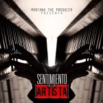 Montana The Producer Presenta: Sentimiento De Un Artista (2014)