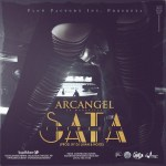 Letra: Arcangel – Tremenda Sata (Prod. By DJ Luian & Noize)