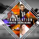 Vein Ft J. Balvin & Belinda – Translation