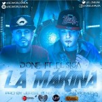 D-One Ft. El Sica – La Makina (Original)