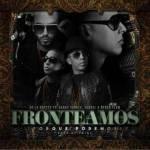 De La Ghetto Ft. Daddy Yankee, Yandel & Ñengo Flow – Fronteamos Porque Podemos