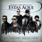 Zion Ft. Daddy Yankee, Nicky Jam Y J Alvarez – Estas Aqui
