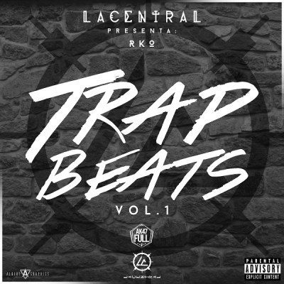 RKO & La Central Presentan Trap Beats (Vol. 1) (Coming Soon)