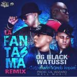 OG Black vs. Watussi Ft. Cosculluela Y Kendo Kaponi – La Fantasma (Official Remix)