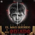 El Sica – El Mas Querido Y Mas Odiado (Prod. By Chalko Y Fly)