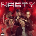 Almighty Ft La Exce, Gigolo, Farruko & Messiah – Nasty (Official Remix) (Original)