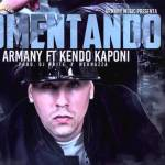 Armany Ft. Kendo Kaponi – Comentando (Official Preview)