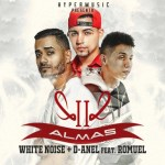 White Noise & D-Anel Ft. Romuel – Dos Almas