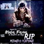 Mala Fama – Rip Kendo (Prod. Doble L)