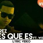 J Alvarez Ft. Wisin – Ahi Es Que Es (Video Lyric)