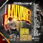 DJ Sin-Cero Presents: J Alvarez – El Dueño Del Sistema (The Mixtape) (2012)