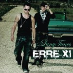 Luny Tunes Presents – Erre XI  (2008)