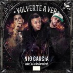 Nio Garcia Ft. Anuel AA Y Bryant Myers – Volverte A Ver (Prod. By DJ Nelson)