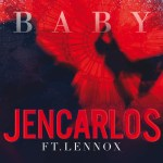 Jencarlos Ft. Lennox – Baby