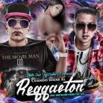 Guelo Star Ft. Trebol Clan – Cuando Suene El Reggaeton (Prod. Jorgie Milliano, Rashai Y Yai & Toly)