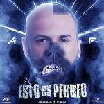 Alexis & Fido – Esto Es Perreo