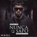 Anuel AA – Nunca Sapo (Prod. RKO) (Full Audio)