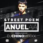 Anuel AA – Street Poem (New Version) (Dj Chino Mixxx)
