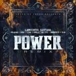 Cover: Lawrentis Ft. Polakan, Endo, Lyan, Cirilo, Beltito, Barber V13 Y Elio MafiaBoy – Power (Official Remix)