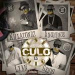 Killatonez Ft. Anonimus, Lyan & Genio 'El Mutante' – Ese Culo Es Mio