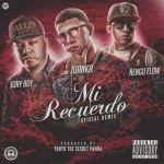 """Exitoso Estreno De """"Mi Recuerdo Remix"""" De Juanka, Jory Boy & Ñengo Flow"""