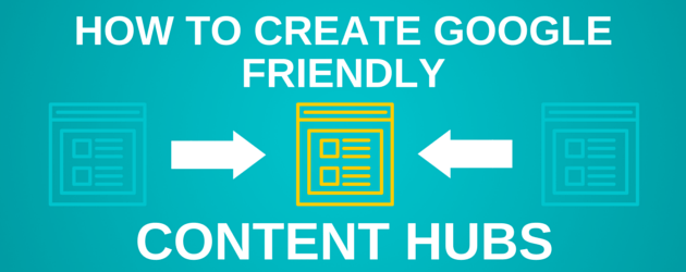 Create Content Hubs to boost search position in google