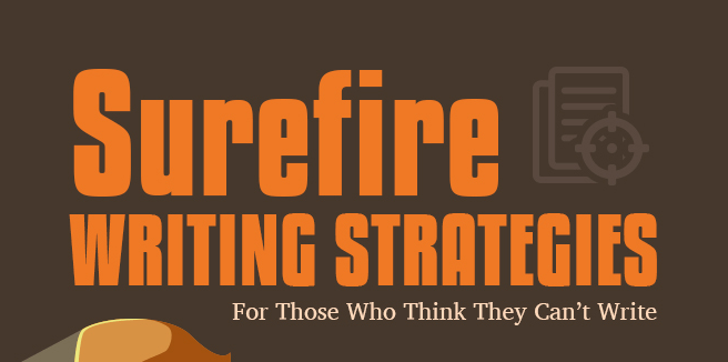 Surefire Writing Strategies For Those Who Think They Can t Write