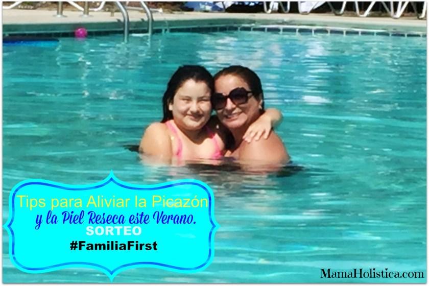 Tips para Aliviar la Picazón y la Piel Reseca este Verano. Sorteo #FamiliaFirst