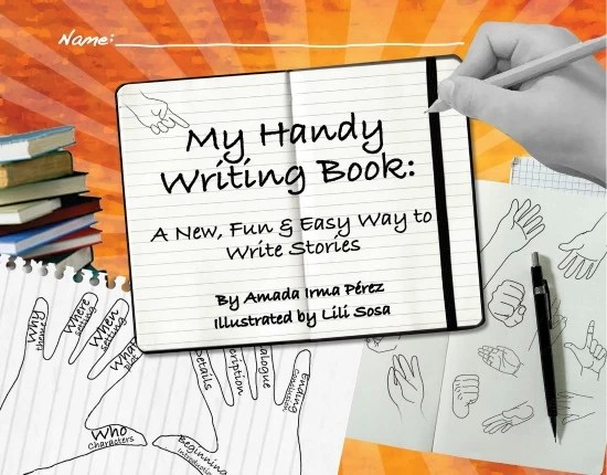 My Handy Writing Book by Amada Irma Pérez - mamalatinatips.com