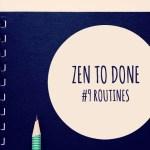 ZTD Habitude #9 – Les routines