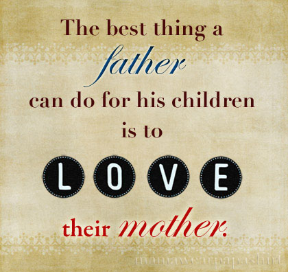 best thing a father can do