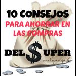 10 consejos para ahorrar en las compras del supermercado