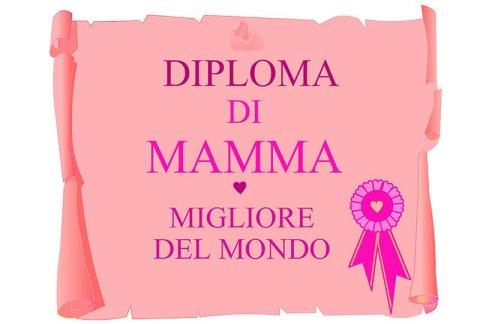 Festa della mamma: un bel diploma per lei in festa d mamma diplomi