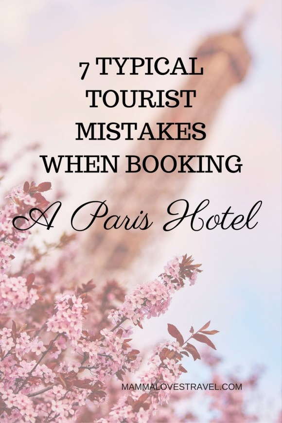 7-Typical-Tourist-Mistakes-When-Booking-683x1024 7 Typical Tourist Mistakes When Booking A Paris Hotel