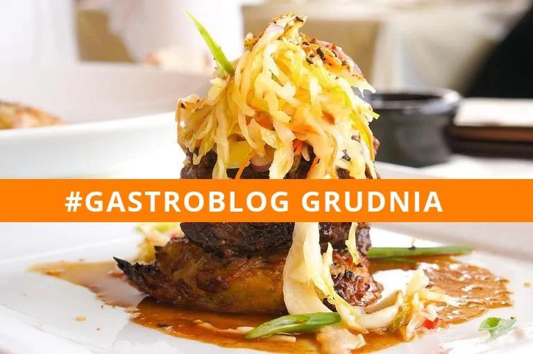 gastroblog grudnia 2016