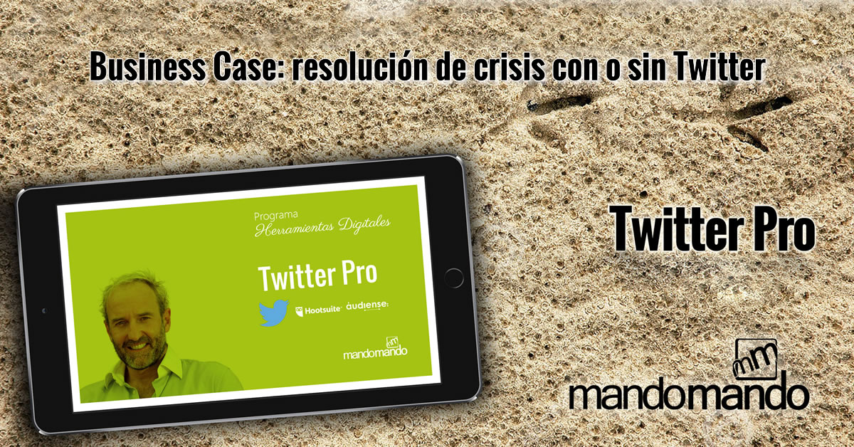 Business Case- resolución de crisis con o sin Twitter