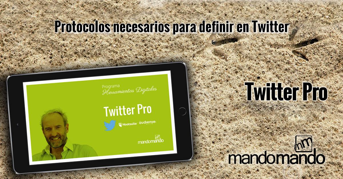 Protocolos necesarios para definir en Twitter