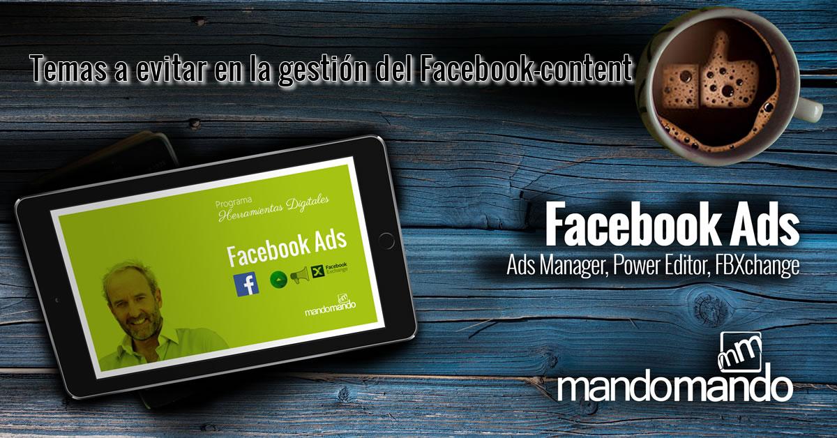 Temas a evitar en la gestión del Facebook-content