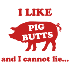 i-like-pig-butts-and-i-cannot-lie-shirt-preview