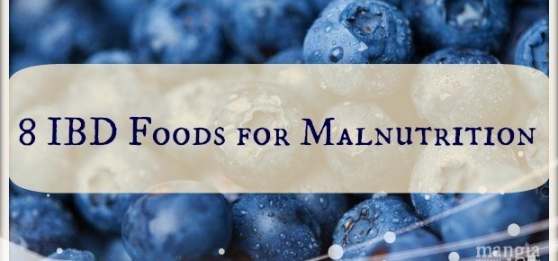 8 IBD Foods for Malnutrition