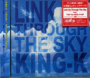 KING-K / LINK UP THROUGH THE SKY