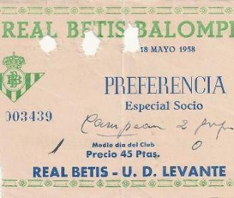1958-Mayo 18-Segunda.-Real Betis Balompié-1 U.D.Levante-0.-58Aniversario.