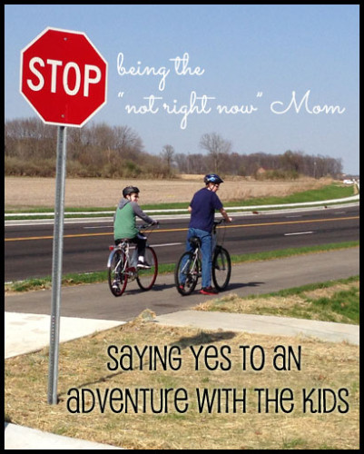 Say Yes to an Adventure with the Kids