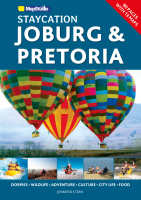 Staycation Joburg and Pretoria