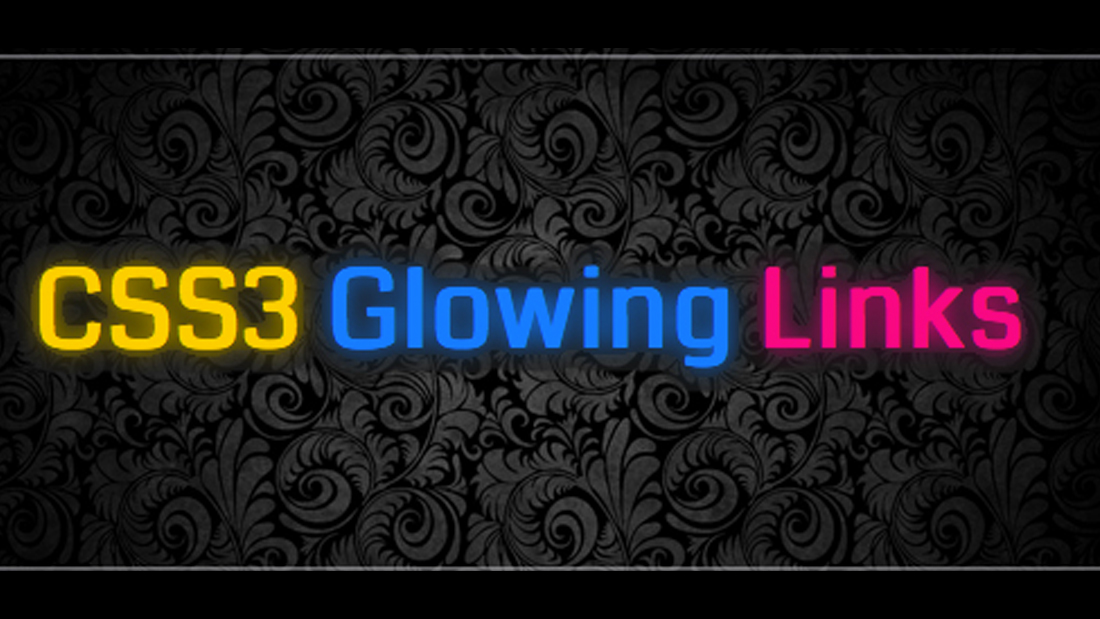 CSS3 Glowing Links