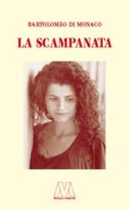 Bartolomeo Di Monaco <br />La scampanata <br />ebook
