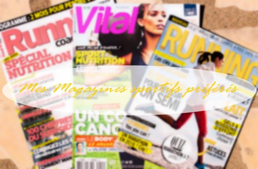 Mes magazines sportifs préférés